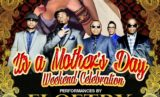 Mother's Day Weekend Celebration