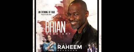 Brian Mcknight With Raheem Devaughn
