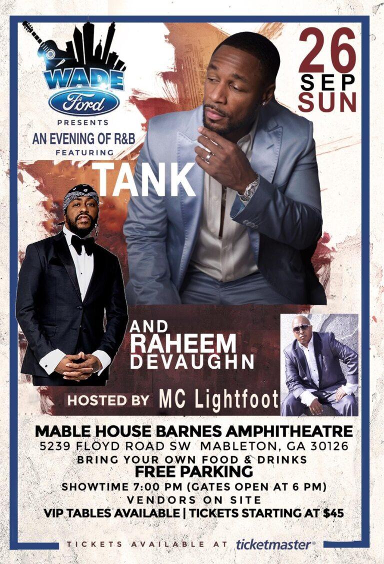 Wade Ford Concert Series: Tank w/ Raheem Devaughn